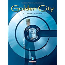 Golden City T05 : Le dossier Harrison (French Edition)