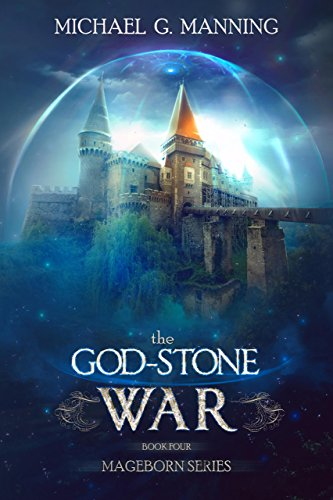 The God-Stone War (Mageborn Book 4)