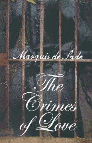 Crimes of love by Marquis De Sade (2002-02-01) (The Crimes Of Love Marquis De Sade)