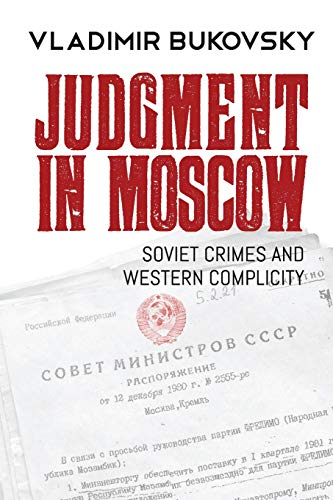 Judgment in Moscow: Soviet Crimes and Western Complicity por Vladimir Bukovsky