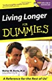 Living Longer For Dummies