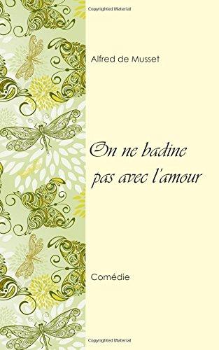 Download On ne badine pas avec l'amour (French Edition) pdf epub