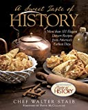 img - for Sweet Taste of History: More Than 100 Elegant Dessert Recipes From America S Earliest Days book / textbook / text book