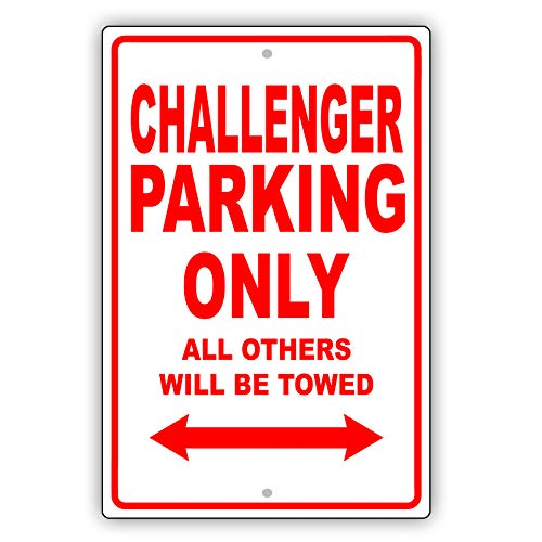 "Afterprints Dodge Challenger Only All Others Will Be Towed Ridiculous Funny Novelty Garage Aluminum 8""x12"" Sign Plate"