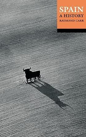 Spain: A History (División Academic) (English Edition) eBook: Carr, Raymond: Amazon.es: Tienda Kindle
