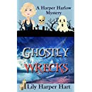 Ghostly Wrecks (A Harper Harlow Mystery Book 6)