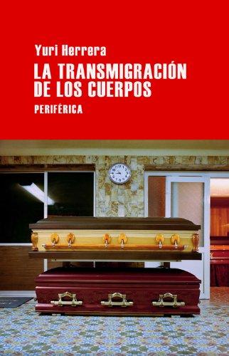 La transmigración de los cuerpos (Spanish Edition)