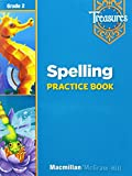Treasures: A Reading/Language Arts Program, Grade 2, Spelling Practice Book