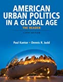 American Urban Politics in a Global Age: The Reader (6th Edition)