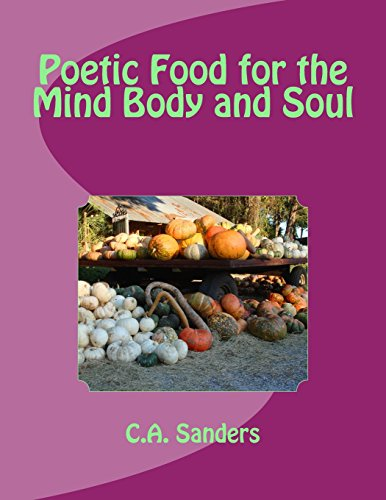Poetic Food for the Mind Body and Soul