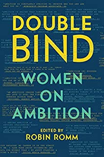 Book Cover: Double Bind: Women on Ambition