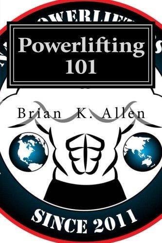 Powerlifting 101: For All Genders Adults & Youth!