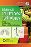 Advances in Fruit Processing Technologies, , 1439851522