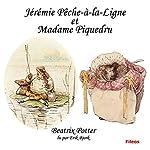 Jérémie Pêche-à la-ligne et Madame Piquedru   Beatrix Potter