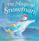 The Magical Snowman, Catherine Walters, 156148671X