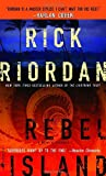 Rebel Island, Rick Riordan, 0553587846