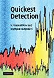 Quickest Detection, Poor, Vincent and Poor, H. Vincent, 0521621046