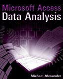 Microsoft Access Data Analysis, Michael Alexander, 076459978X