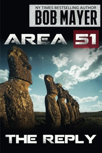 Area 51 The Reply (Volume 2) by Bob Mayer (2014-12-07)