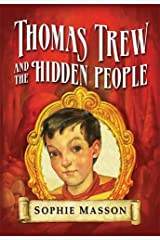 Thomas Trew and the Hidden People Hardcover