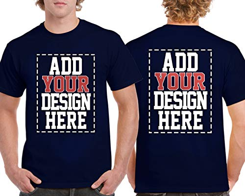 Printed T-shirts Screen - Custom 2 Sided T-Shirts - Design Your OWN Shirt - Front and Back Printing on Shirts - Add Your Image Photo Logo Text Number Navy