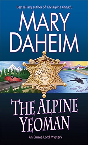 The Alpine Yeoman: An Emma Lord Mystery
