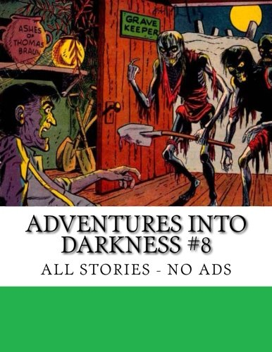 Adventures Into Darkness #8: All Stories - No Ads pdf