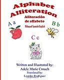Alphabet Alliteration Bilingual Spanish English, Adele Marie Crouch, 1477618198