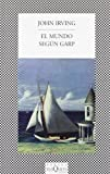 Image of El Mundo Segun Garp / The World According to Garp (Spanish Edition)