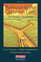 Pathways to the Common Core: Accelerating Achievement Paperback