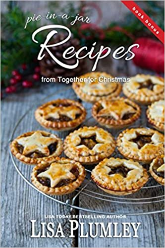 recipes from together for christmas by lisa plumley 5 delicious recipes for single serving pies kismet christmas lisa plumley 9781973152309 - Christmas Pies