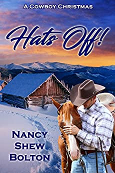 Hats Off (A Cowboy Christmas) by [Shew Bolton, Nancy]