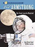 Sterling Biographies®: Neil Armstrong: One Giant Leap for Mankind