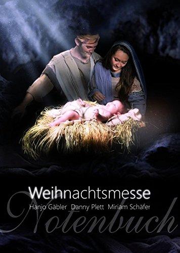 Die Weihnachtsmesse  Notenheft