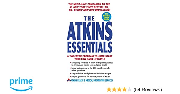 The Atkins Essentials A Two Week Program To Jump Start Your Low