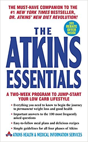 The Atkins Essentials A Two-Week Program to Jump-start Your Low Carb Lifestyle