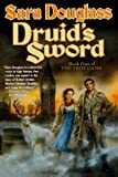 Druid's Sword, Sara Douglass, 0765337983