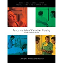 Fundamentals of Canadian Nursing: Concepts, Process, and Practice, Second Canadian Edition
