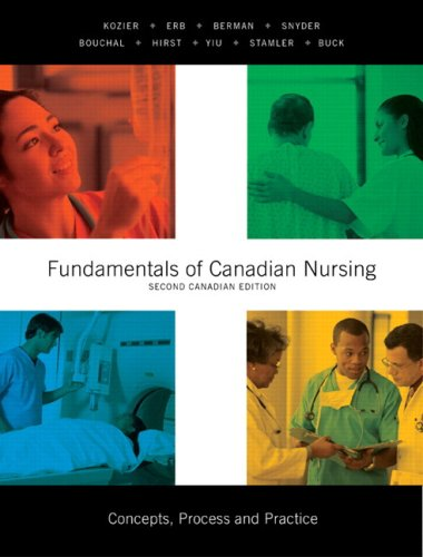 Fundamentals of Canadian Nursing: Concepts, Process, and Practice, Second Canadian Edition (2nd Edition)