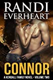 Connor (The Kendall Family Series Book 2)