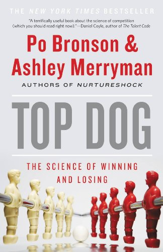 Top dog the science of winning and losing kindle edition by po top dog the science of winning and losing by bronson po merryman fandeluxe Choice Image