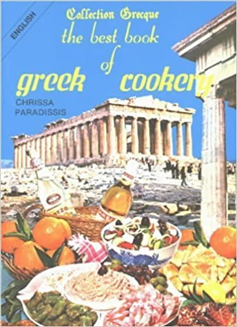 Best Book of Greek Cookery by Chrissa Paradissis (1976-01-01)