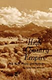 High Country Empire: The High Plains and Rockies offers