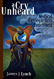 A Cry Unheard: New Insights into the Medical Consequences of Loneliness (English Edition)