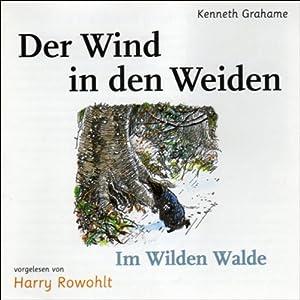 Der Wind in den Weiden Hörbuch