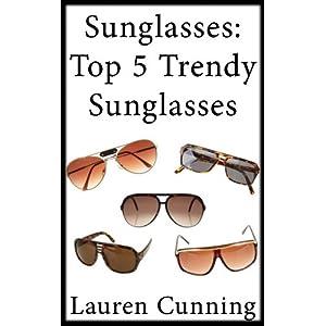 Sunglasses: Top Five Trendy Sunglasses That Offer Modern Yet Retro Look