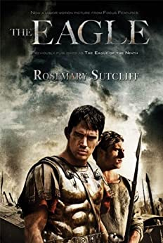 The Eagle (The Roman Britain Trilogy Book 1) by [Sutcliff, Rosemary]