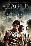 The Eagle (The Roman Britain Trilogy Book 1)