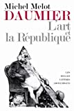 Daumier : L'Art et la République, Melot, Michel, 2251443398