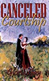 Canceled Courtship, Gloria Gay, 0741413892
